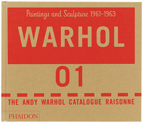 Andy Warhol Catalogue Raisonné: Volume 1 book