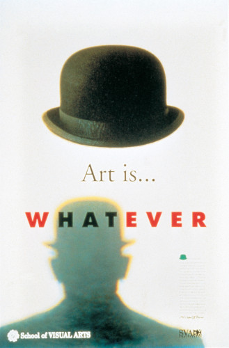 """Art is Whatever"" poster"