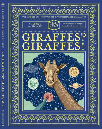 The Haggis-On-Whey World of Unbelievable Brilliance: Giraffes? Giraffes! and Your Disgusting Head