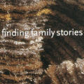 Finding Family Stories Exhibition Catalogue
