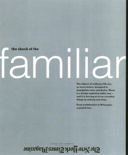 "The New York Times Magazine ""Shock of the Familiar"" Cover"