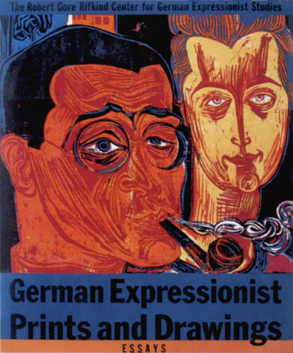 German Expressionist Prints and Drawings, Volumes 1 and 2