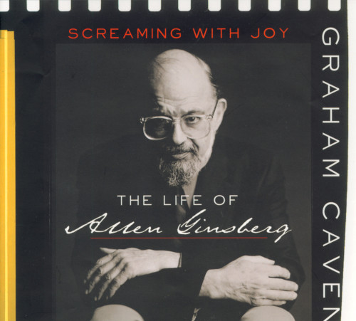 Screaming With Joy: The Life of Allen Ginsberg
