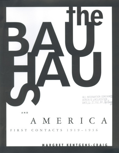 The Bauhaus and America: First Contacts 1919–1936