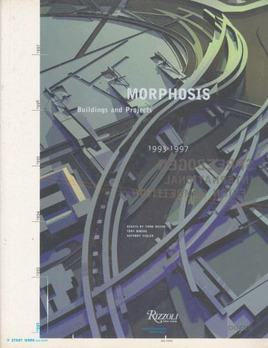 Morphosis: Buildings and Projects 1993–1997
