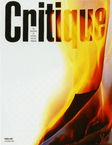 "Critique Magazine Fall 1996 ""Rebellion"" Issue"