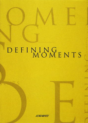 Defining Moments: A.T. Kearney 70th Anniversary Book