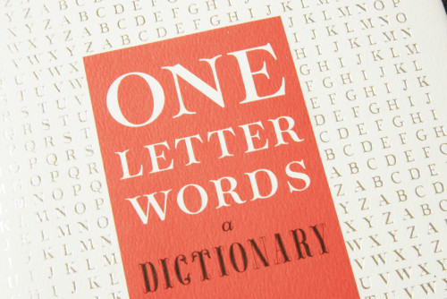 One Letter Words, A Dictionary