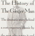 The History of the Ginger Man