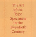 The Art of the Type Specimen in the Twentieth Century
