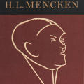 H. L. Mencken: My Life as Author and Editor