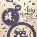Big Cheese Poster