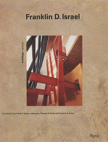 Franklin D. Israel: Buildings and Projects