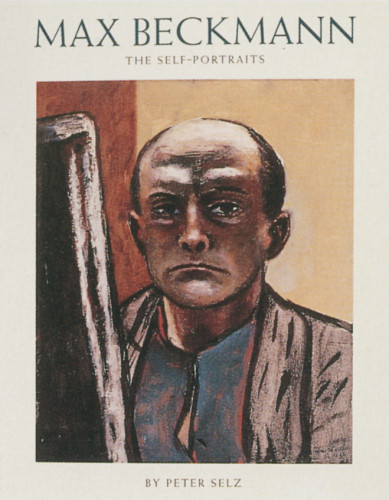 Max Beckmann: The Self-Portraits