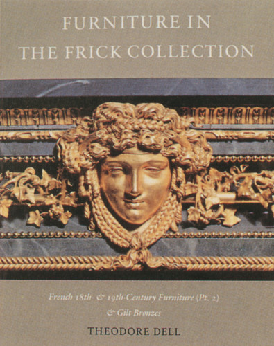 Furniture in the Frick Collection, Volume VI