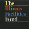 Annual Report The Illinois Facilities Fund