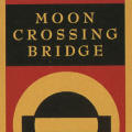 Moon Crossing Bridge