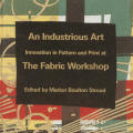 An Industrious Art: Innovation in Pattern and Print at the Fabric Workshop