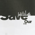 """Save Our City"" Poster"