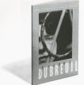 Pierre Dubreuil: Photographs 1896-1935