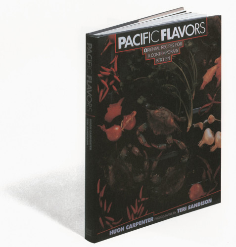 Pacific Flavors: Oriental Recipes for a Contemporary Kitchen