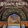 Remaking America: New Uses, Old Places