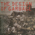 The Design of Garbage (Magazine Article)