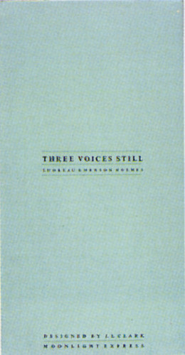 Three Voices Still
