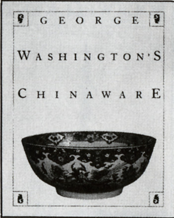 George Washington's Chinaware