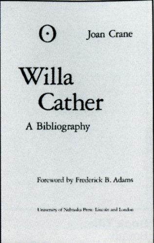 Willa Cather: A Bibliography