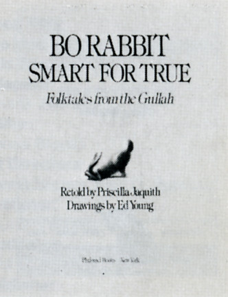Bo Rabbit Smart for True Folktales from the Gullah