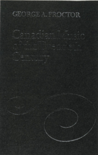 Canadian Music in the Twentieth Century