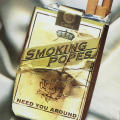 "Smoking Popes ""Need You Around"" Ad/Poster"