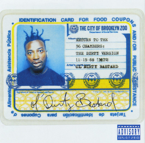 "Ol' Dirty Bastard ""Return to the 36 Chambers: The Dirty Version"""