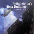 Philadelphia's Best Buildings In or Near Center City