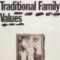 """Traditional Family Values"" Poster"