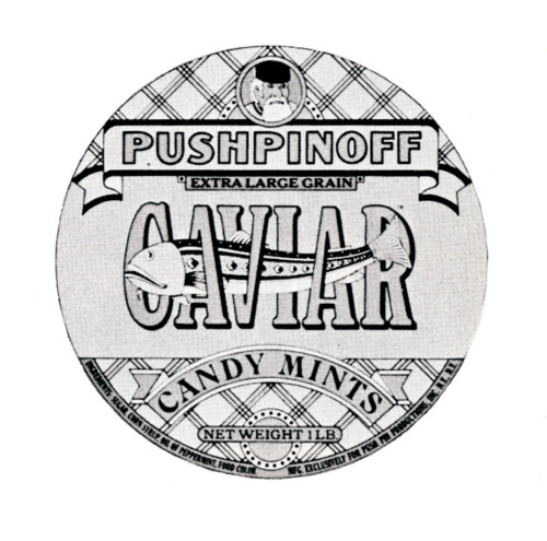 Pushpinoff Caviar Candy, label