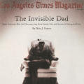 "Los Angeles Times Magazine (""The Invisible Dad"")"