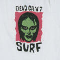 The Dead Can't Surf