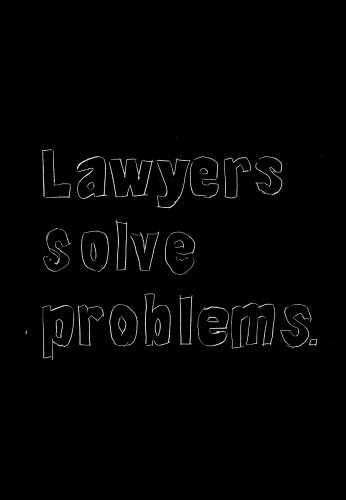 Lawyers solve problems