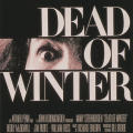 """Dead of Winter"""