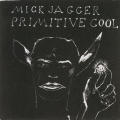 "Mick Jagger ""Primitive Cool"""