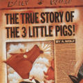 """The True Story of the 3 Little Pigs!"""