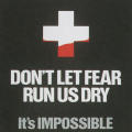 Don't Let Fear Run Us Dry