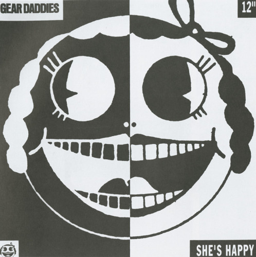 Gear Daddies/She's Happy