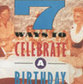 Seven Ways to Celebrate a Birthday