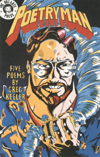 Poetryman-5 Poems by Greg Keeler