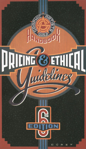 Pricing & Ethical Guidelines, 6th Edition