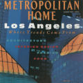 Metropolitan Home: Los Angeles/Where Trends Come From