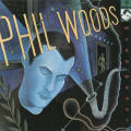 Phil Woods—Warm Woods